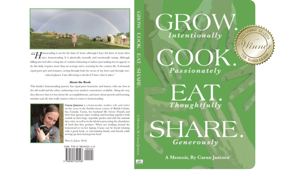 Grow. Cook. Eat. Share. A Memoir.